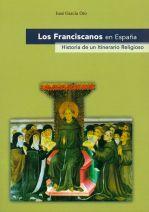 Los Franciscanos en España. Historia de un itinerario religioso