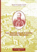 Los Almirantes de Castilla, llamados Enríquez
