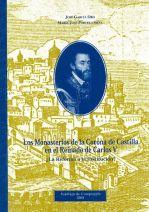 Los Monasterios de la Corona de Castilla en el reinado de Carlos V