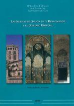 Las Iglesias de Galicia en el Renacimiento y el gobierno episcopal