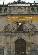 Visitas ordinarias a la Universidad de Alcalá de Henares en el s. XVI. vol II