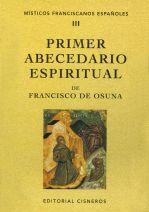Primer abecedario espiritual de Francisco de Osuna