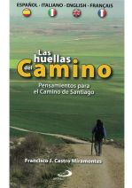 Las huellas del Camino. Pensamientos para el Camino de Santiago