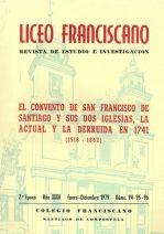 El Convento de San Francisco de Santiago y sus dos iglesias (1518-1862)