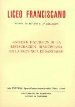 Estudios históricos de la Restauración Franciscana en la Provincia de Santiago
