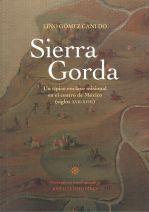 Sierra Gorda. Un típico enclave misional en el centro de México (ss. XVII-XVIII)
