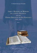 Registro y Libro memoria de la la Santa Provincia de los Padres descalzos de San Francisco