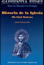 Historia de la Iglesia III : Edad Moderna