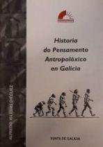 Historia do pensamento antropolóxico en Galicia : o discurso sobre a evolución humana (1859-1976)