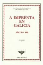A imprenta en Galicia : século XIX (I)