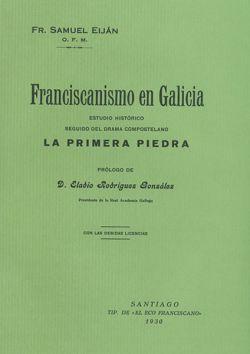 Franciscanismo en Galicia. Estudio Histórico