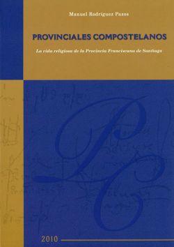 Provinciales Compostelanos. Vol I y II