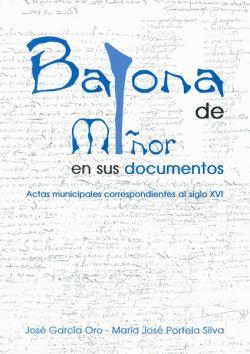 Baiona de Miñor en sus documentos