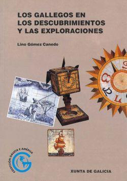 Los Gallegos en los descubrimientos y las exploraciones