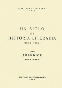 Un siglo de historia literaria (1862-1962)