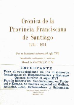 Crónica de la Provincia Franciscana de Santiago (1214 - 1614)