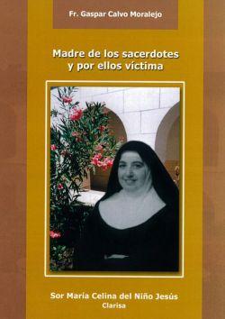 Madre de los Sacerdotes: Sor María Celina
