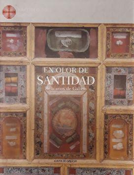 En olor de santidad : relicarios de Galicia
