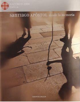 Santiago apóstol desde la memoria