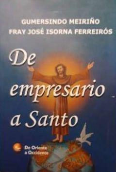 De empresario a santo : Sebastián de Aparicio : una historia real
