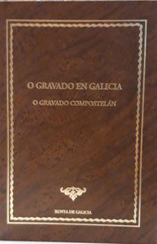 O gravado en Galicia : o gravado compostelán