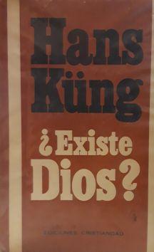 ¿Existe Dios? : respuesta al problema de Dios en nuestro tiempo