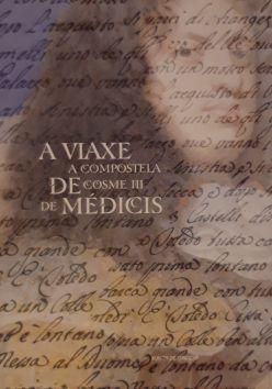 A viaxe a Compostela de Cosme III de Médicis